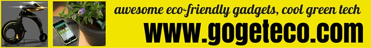 awesome eco friendly gadgets, eco friendly products